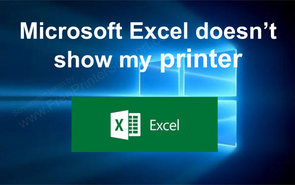 excel not showing my printer