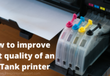 How to improve print quality of an InkTank printer