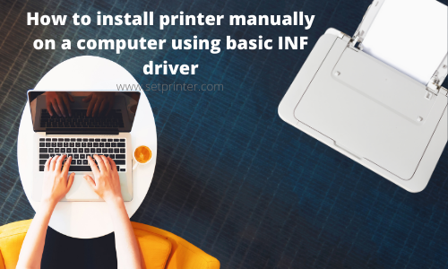 How to install printer manually on a computer using basic INF driver